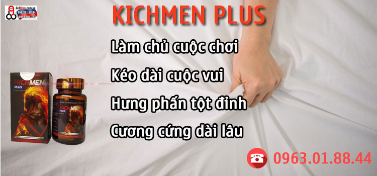 kichmen plus có thật sự hiệu quả