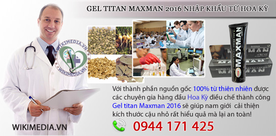 su-that-ve-gel-titan-maxman-nhap-khau-hoa-ky